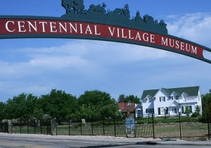 Centennial Celebration at Centennial Village @ Centennial Village Museum